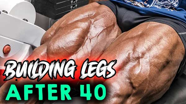 BUILD MASSIVE LEGS AFTER 40