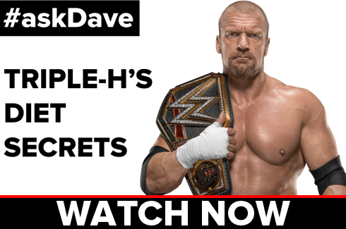 Triple-H's Diet Secrets on #askDave