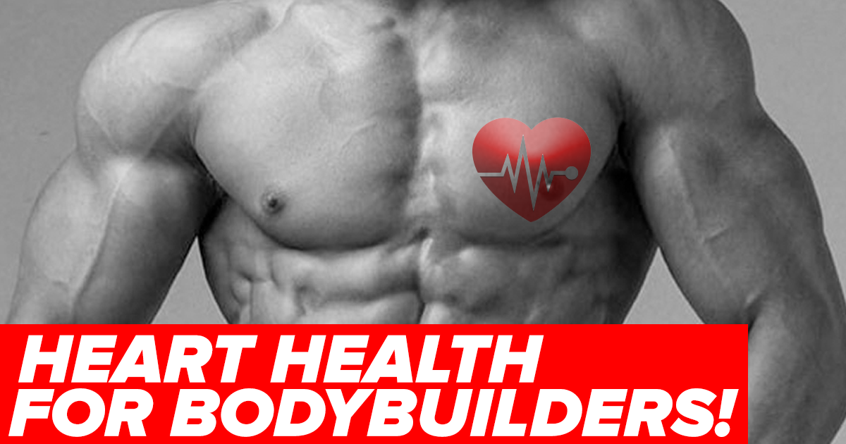 bodybuilding heart health