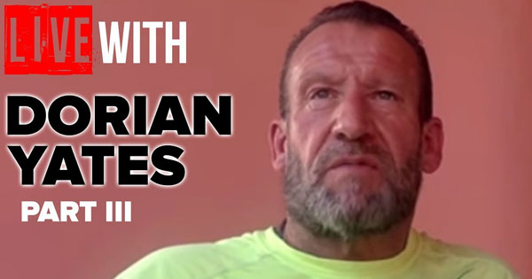 dorian yates interview blood and guts rxmuscle