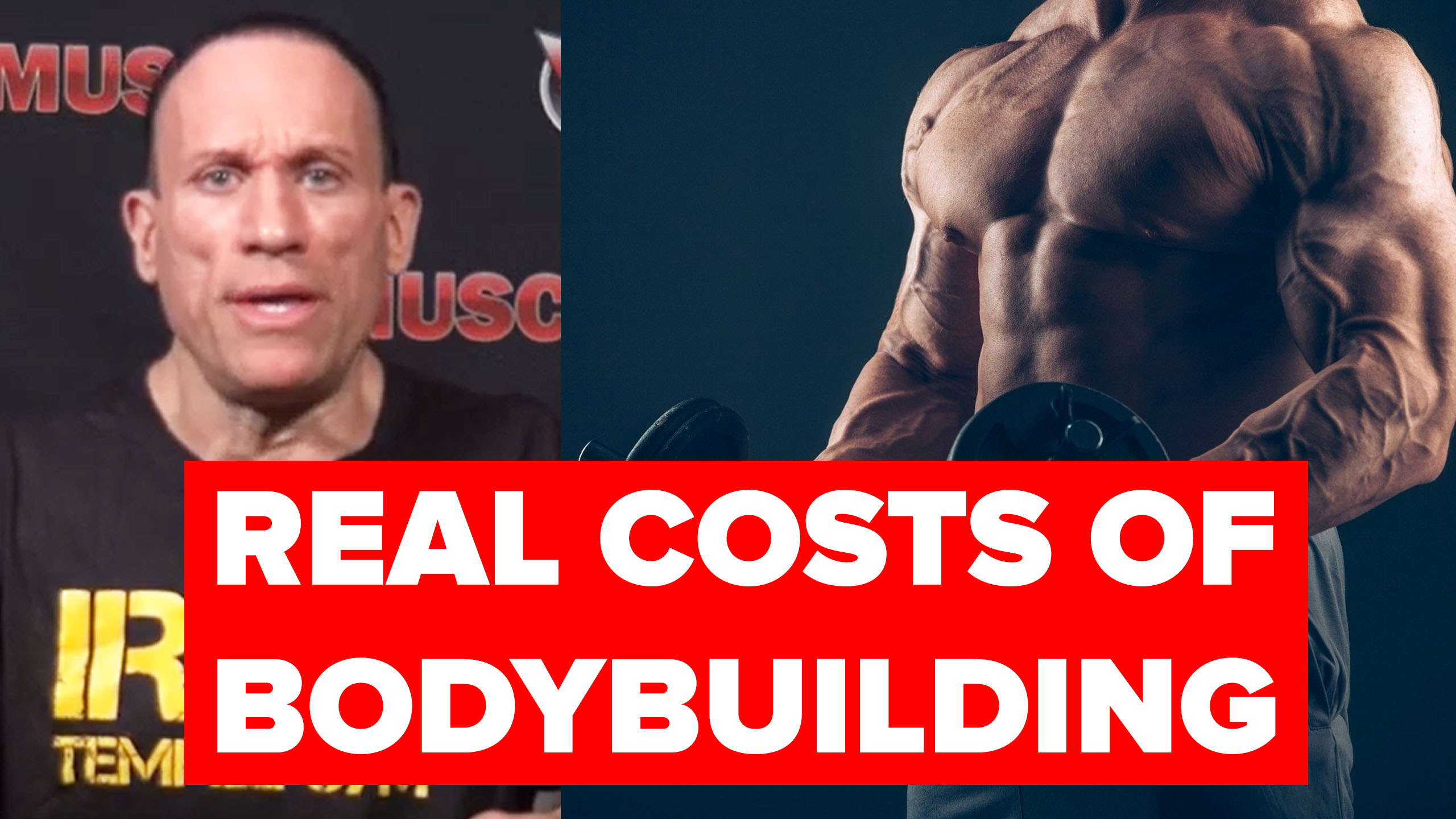 real costs of bodybuilding