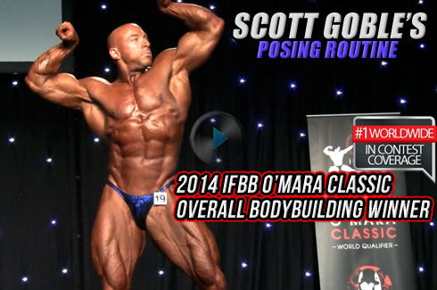 Scott Goble Posing Routine 2014 IFBB OMara Classic rx muscle australia