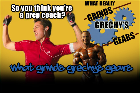 What grinds grechys gears so you think youre a prep coach