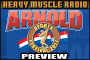 Heavy Muscle Radio (2/27/17) Official 2017 Arnold Classic Preview !