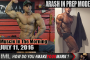 ARASH IN PREP MODE!- Muscle In The Morning July 11, 2016