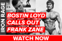 IRON RAGE: Bostin Loyd calls out Frank Zane