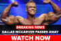 BREAKING NEWS: Dallas McCarver Passes Away