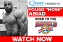 Fouad Abiad: Road to the Arnold Classic (Powered by Quest Nutrition)