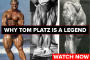 Why Tom Platz is a Legend