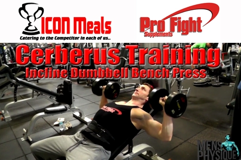 The Cerberus Training Series #8 Incline Dumbbell Bench Press