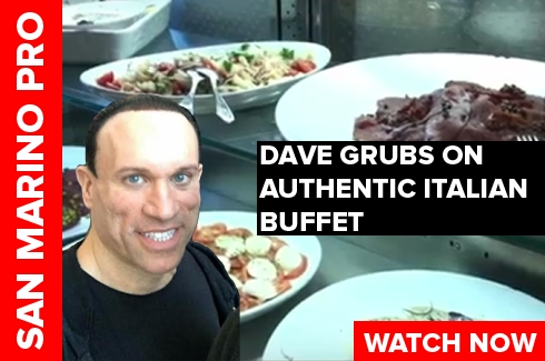 Dave has Italian Buffet in San Marino
