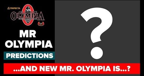 MR. OLYMPIA PREDICTIONS!