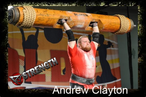 The Strength Series, Interview #6: Pro Strongman Andrew Clayton