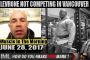 LEVRONE VANCOUVER UPDATE!- Muscle In The Morning June 28, 2017