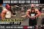 DAVID HENRY READY FOR VEGAS - Muscle In The Morning August 8, 2017