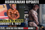 ASHKANANI UPDATE - Muscle In The Morning August 8, 2017