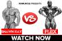 Versus: Shawn Ray vs. Flex Wheeler