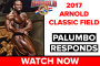 Arnold Classic 2017: Dave Palumbo's Impressions
